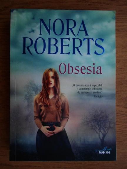 Anticariat: Nora Roberts - Obsesia