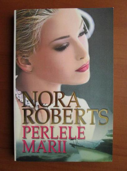 Anticariat: Nora Roberts - Perlele marii