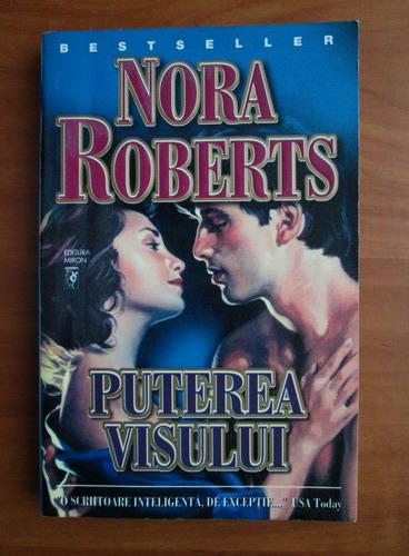 Anticariat: Nora Roberts - Puterea visului