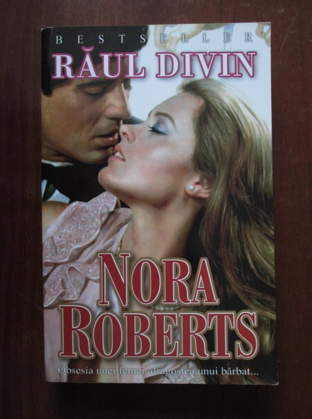 Anticariat: Nora Roberts - Raul divin