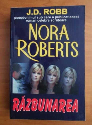 Anticariat: Nora Roberts - Razbunarea