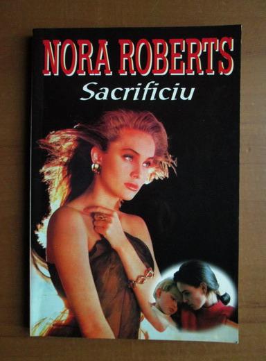 Anticariat: Nora Roberts - Sacrificiu