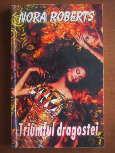 Anticariat: Nora Roberts - Triumful dragostei
