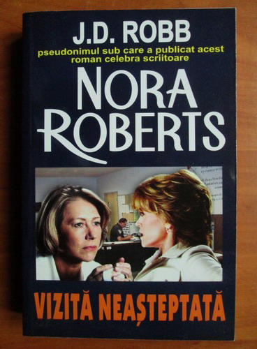 Anticariat: Nora Roberts - Vizita neasteptata