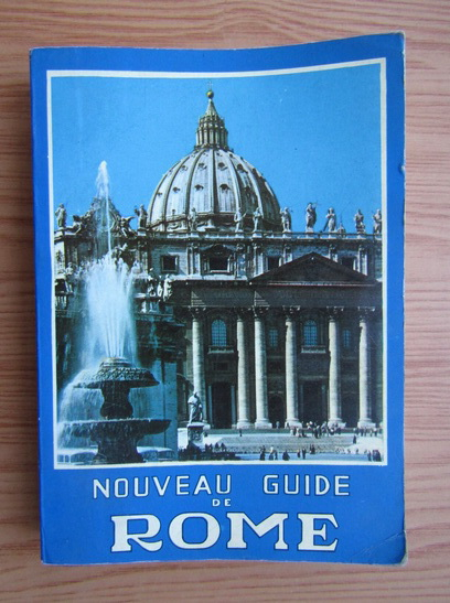 Anticariat: Nouvelle guide illustre de Rome et de la Ville du Vatican