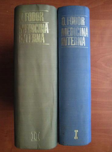 Anticariat: Octavian Fodor - Medicina interna (2 volume)