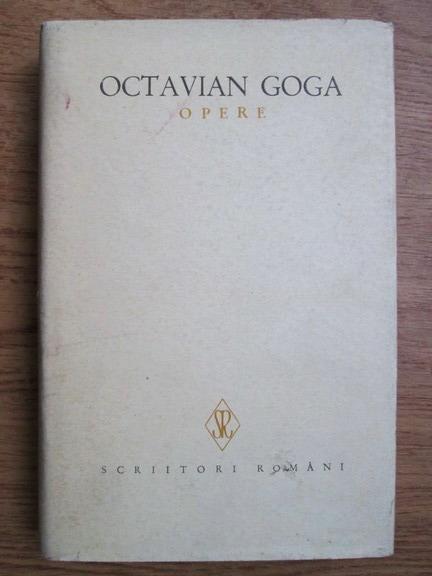 Anticariat: Octavian Goga - Opere (volumul 1)