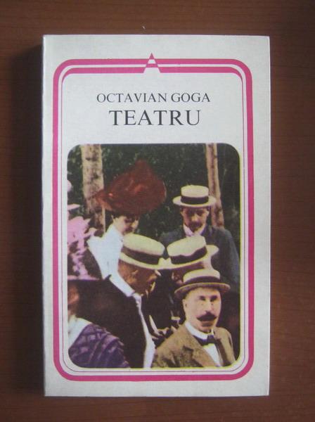 Anticariat: Octavian Goga - Teatru