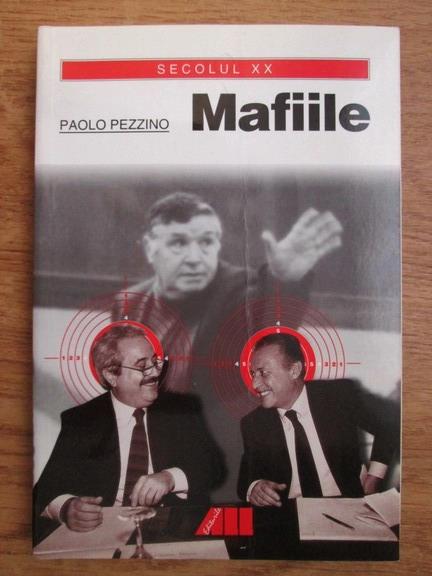 Anticariat: Paolo Pezzino - Mafiile