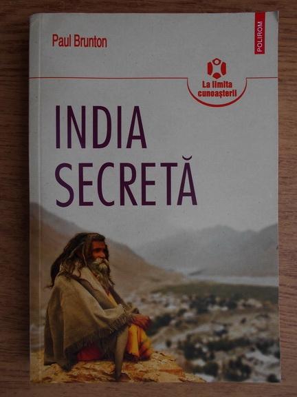 Anticariat: Paul Brunton - India secreta
