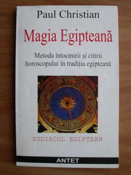 Anticariat: Paul Christian - Magia Egipteana