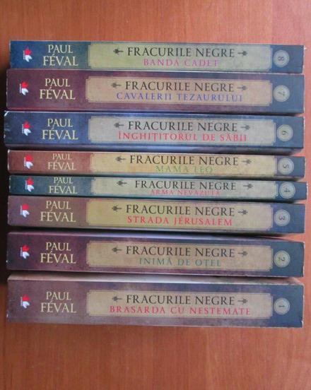 Anticariat: Paul Feval - Seria Fracurile Negre (8 volume)