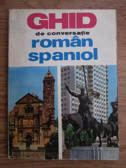 Anticariat: Paul Teodorescu - Ghid de conversatie roman-spaniol