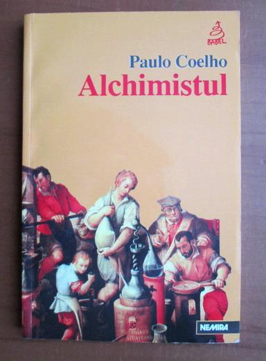 Anticariat: Paulo Coelho - Alchimistul