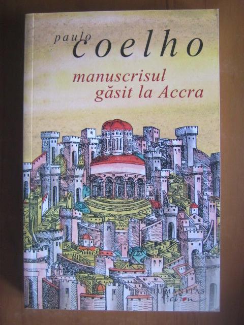 Anticariat: Paulo Coelho - Manuscrisul gasit la Accra