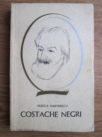 Anticariat: Pericle Martinescu - Costache Negri