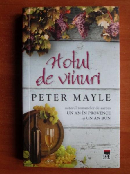 Anticariat: Peter Mayle - Hotul de vinuri