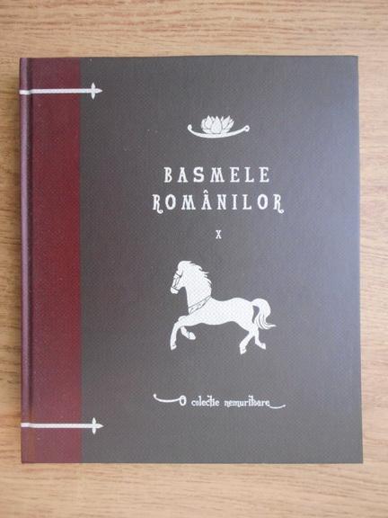 Anticariat: Petre Ispirescu - Basmele romanilor (volumul 10)