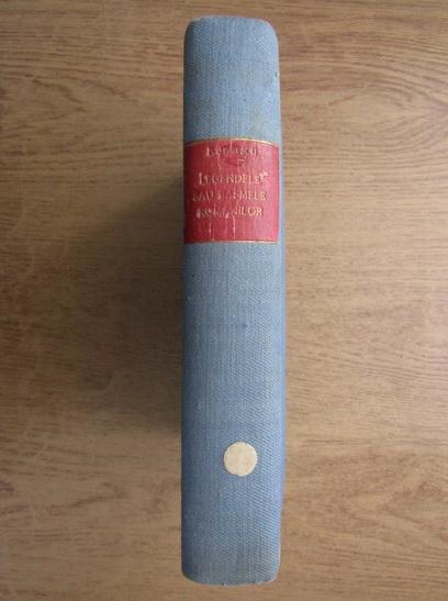 Anticariat: Petre Ispirescu - Legende sau basmele romanilor (1943)