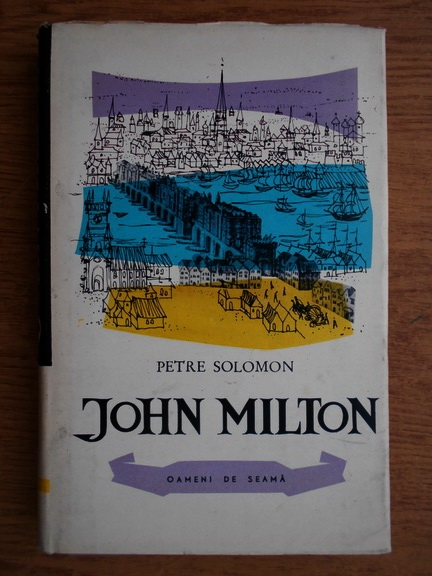 Anticariat: Petre Solomon - John Milton