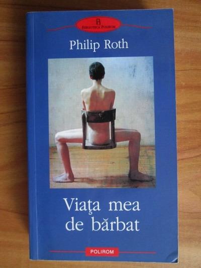 Anticariat: Philip Roth - Viata mea de barbat