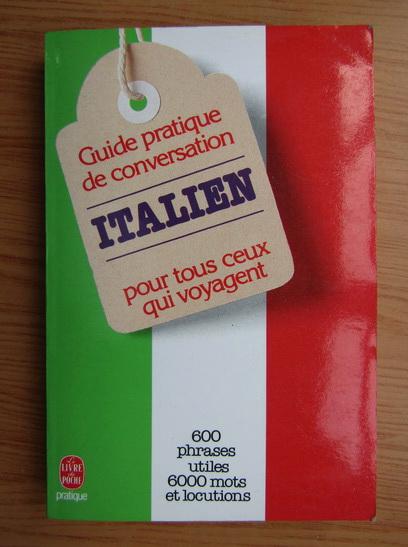 Anticariat: Pierre Ravier - Guide pratique de conversation italien