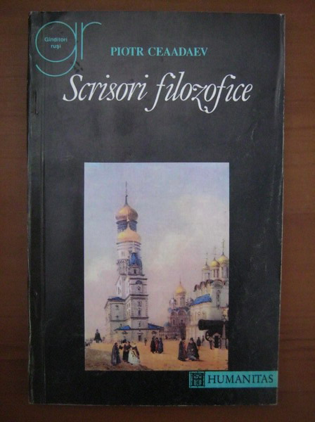 Anticariat: Piotr Ceaadaev - Scrisori filozofice
