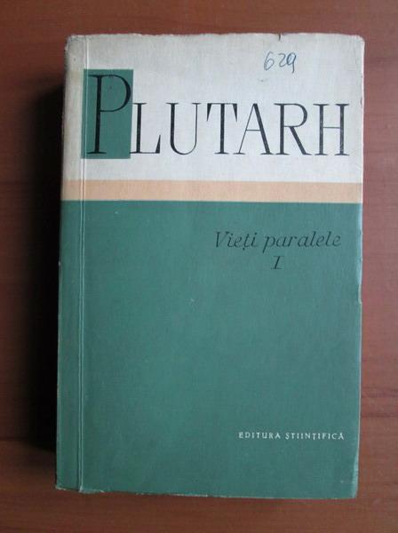 Anticariat: Plutarh - Vieti paralele (volumul 1)