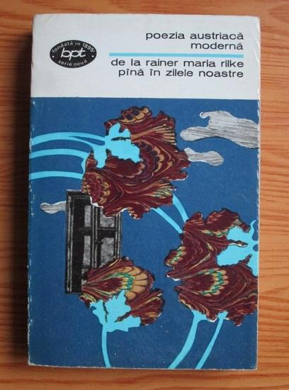 Anticariat: Poezia austriaca moderna de la Rainer Maria Rilke pana in zilele noastre