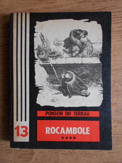 Anticariat: Ponson du Terrail - Rocambole (volumul 4)
