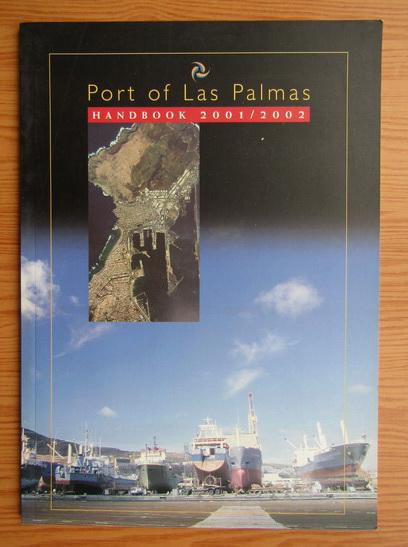 Anticariat: Port of Las Palmas. Handbook 2001-2002