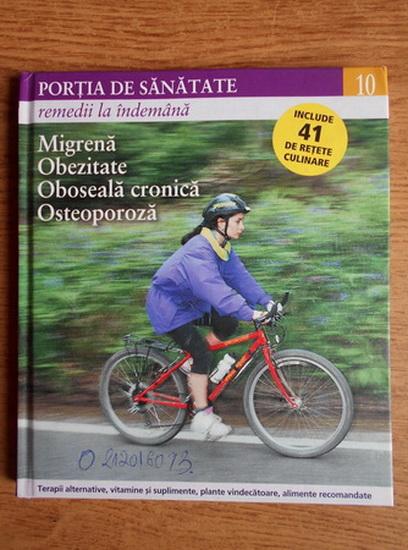 Anticariat: Portia de sanatate (volumul 10)