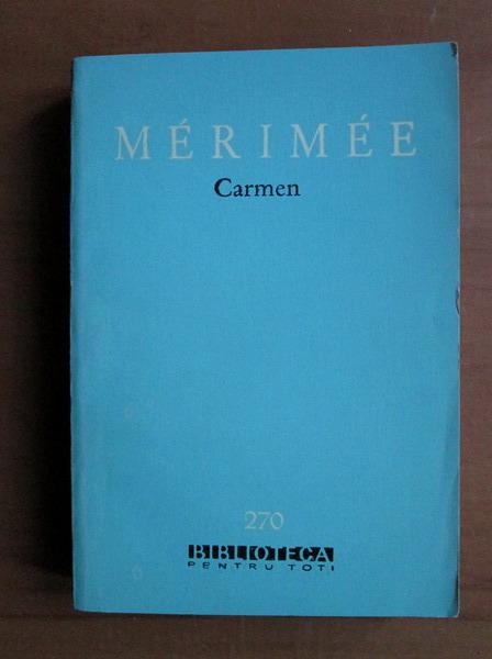 Anticariat: Prosper Merimee - Carmen