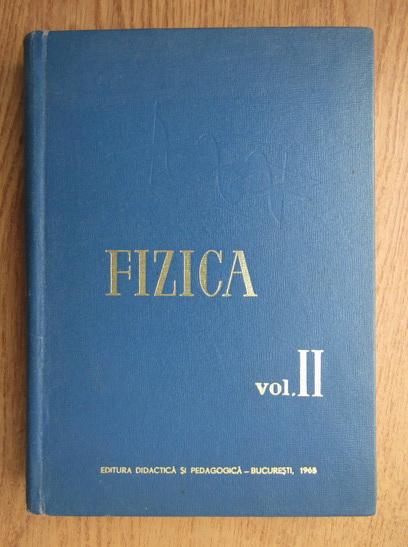 Anticariat: R. Septilici - Fizica (volumul 2)