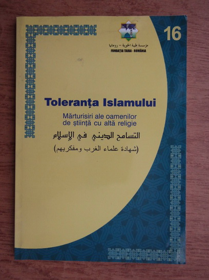 Anticariat: Rasid Jabr Al-AsAd - Toleranta religioasa la islam. Marturii ale savantilor si filozofilor din occident