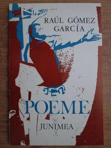 Anticariat: Raul Gomez Garcia - Poeme