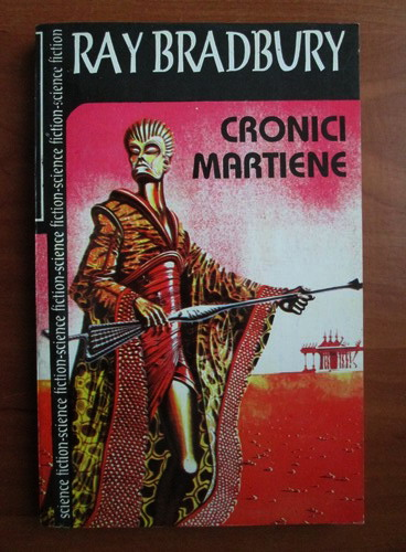 Anticariat: Ray Bradbury - Cronici martiene