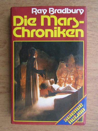 Anticariat: Ray Bradbury - Die Mars-Chroniken
