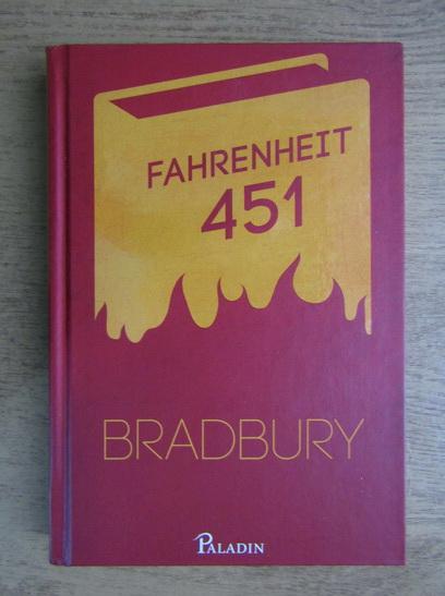 Anticariat: Ray Bradbury - Fahrenheit 451