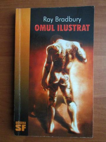 Anticariat: Ray Bradbury - Omul ilustrat