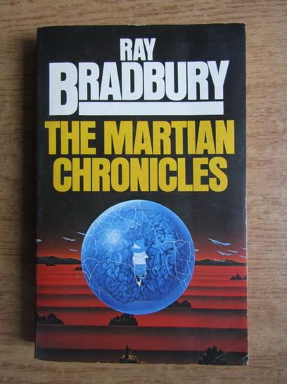 Anticariat: Ray Bradbury - The martian chronicles