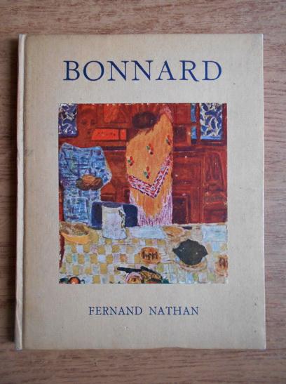 Anticariat: Raymond Cogniat - Bonnard