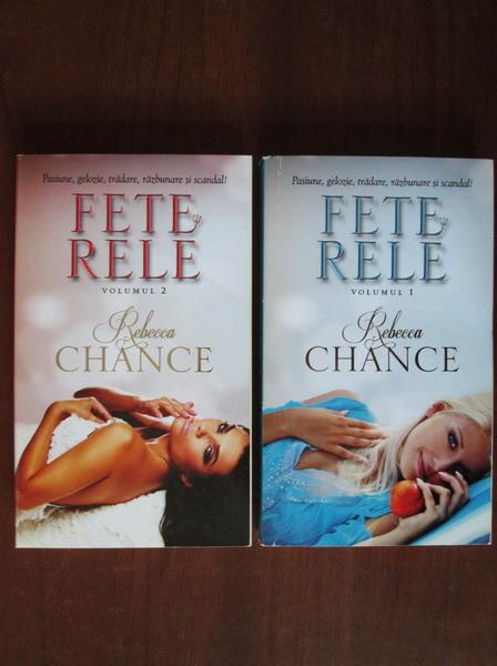 Anticariat: Rebecca Chance - Fete rele (2 volume)