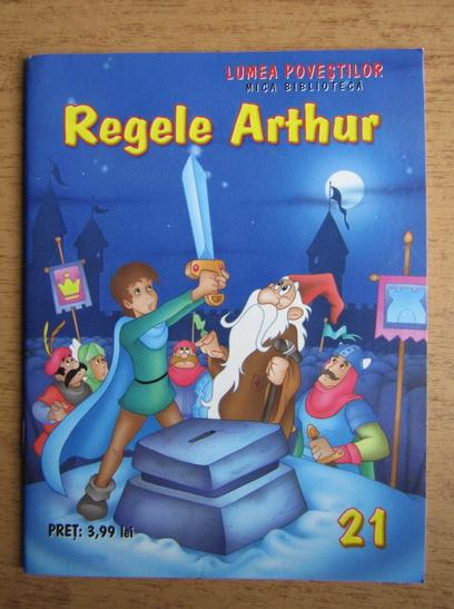 Anticariat: Regele Arthur
