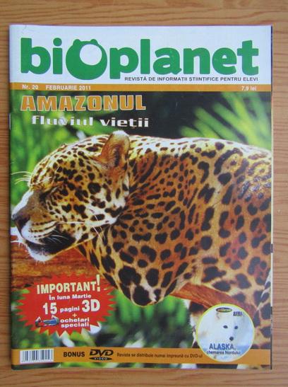 Anticariat: Revista Bioplanet, nr. 20, februarie 2011
