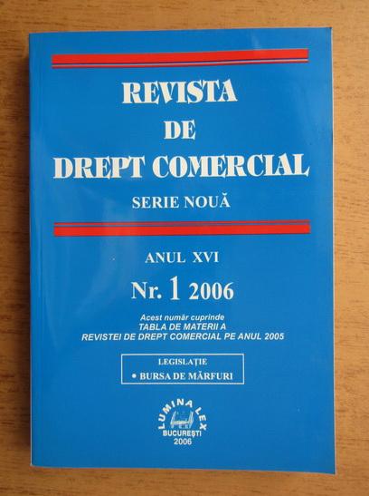 Anticariat: Revista de drept comercial, anul XVI, nr. 1, 2006