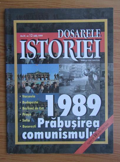 Revista Dosarele istoriei, an IV, nr. 12 (40), 1999 - Cumpără