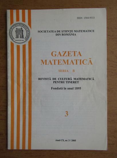 Anticariat: Revista Gazeta Matematica, anul CX, nr. 3, 2005