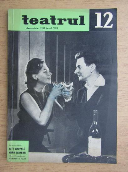 Anticariat: Revista Teatrul, nr. 12, anul VIII, decembrie 1963
