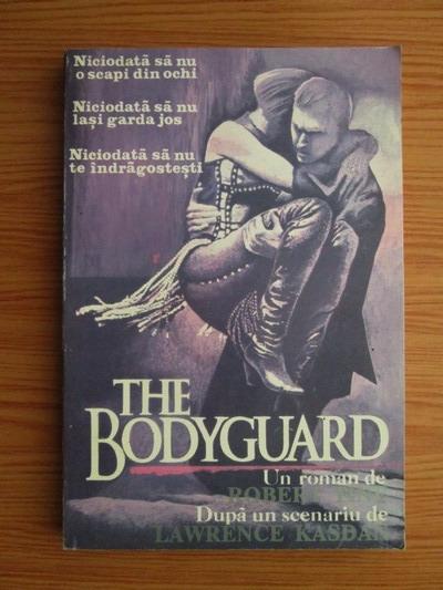 Anticariat: Robert Tine - The bodyguard